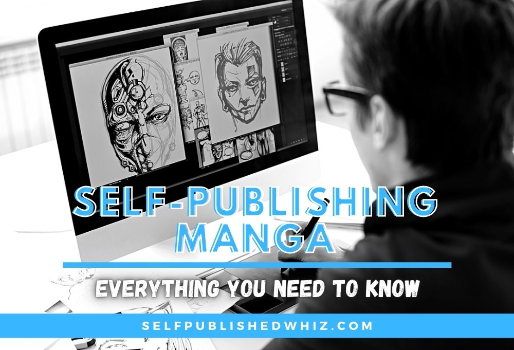 Self-Publishing Manga: Everything You Need To Know